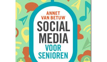social media voor senioren - Annet van Betuw - recensie - Toekomt.nl