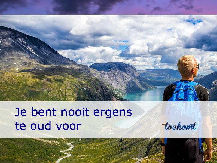 nooit te oud - toekomt.nl